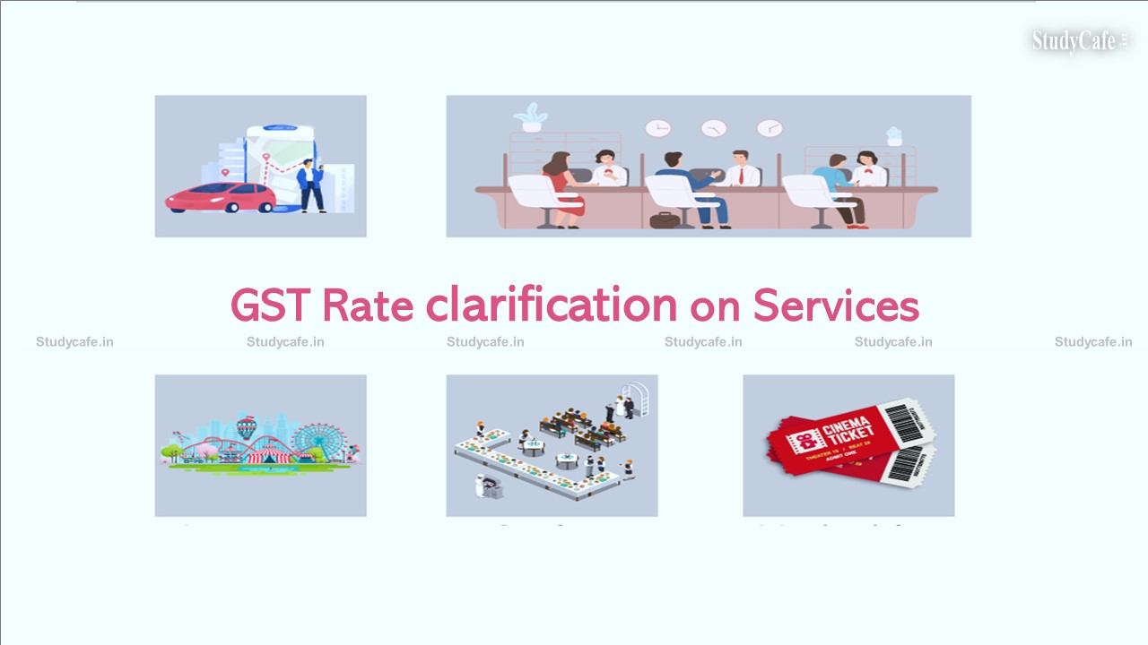 Memorandum of GST Rate clarification on Services: 45th GST Council Meeting