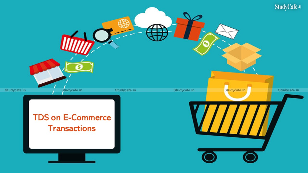 Directed CBDT to dispose the representation w.r.t. TDS on e-commerce transactions within 6 months