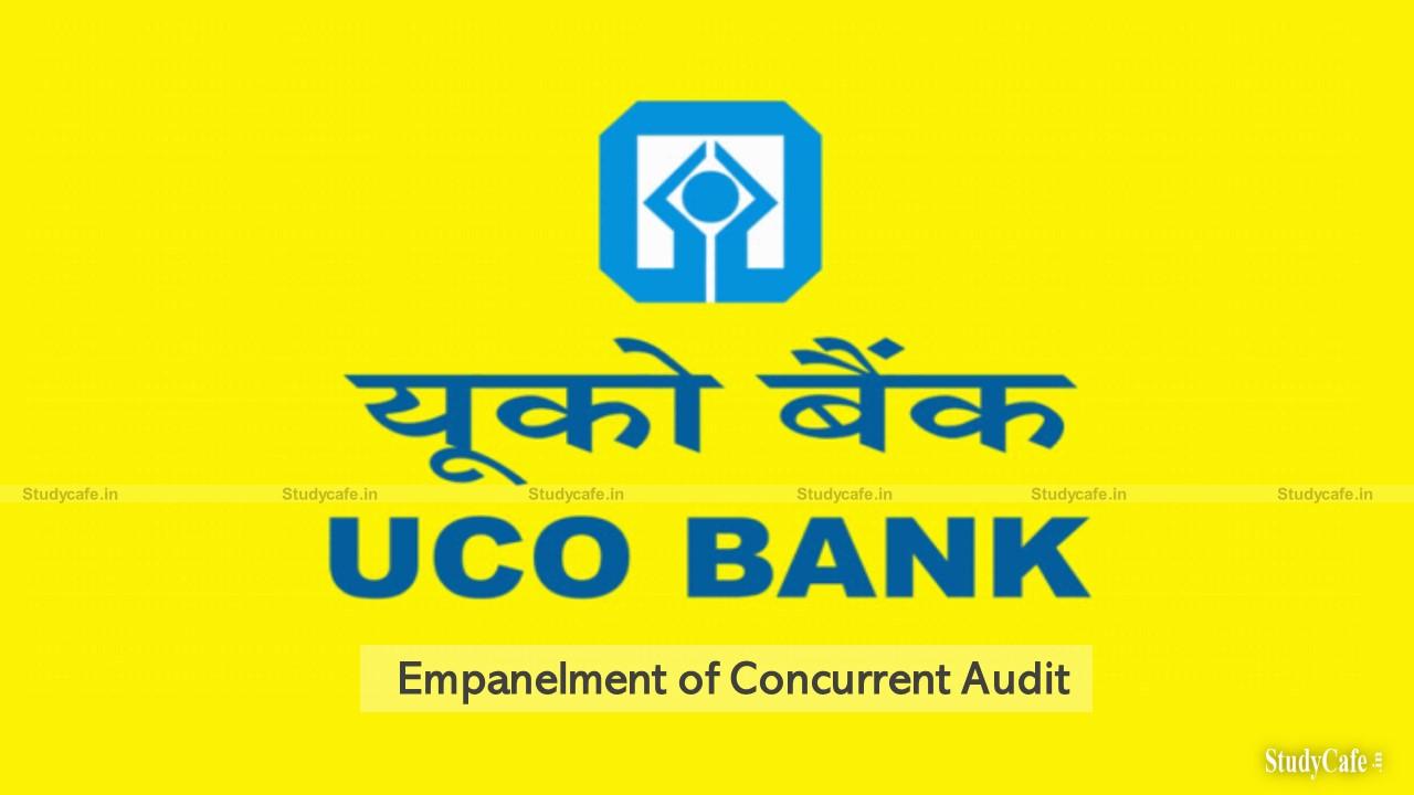 UCO Bank invites Application for Empanelment of Concurrent Audit