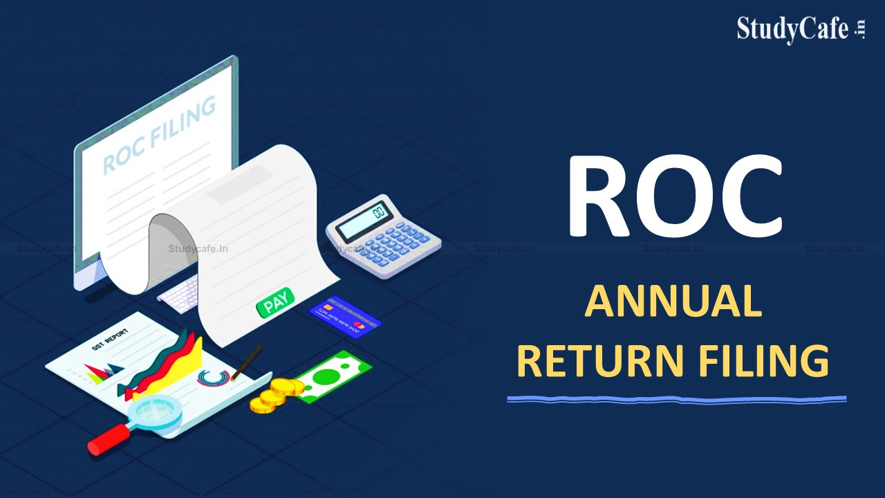 All about ROC Annual Return & Forms MGT-7, MGT-8 and AOC-4