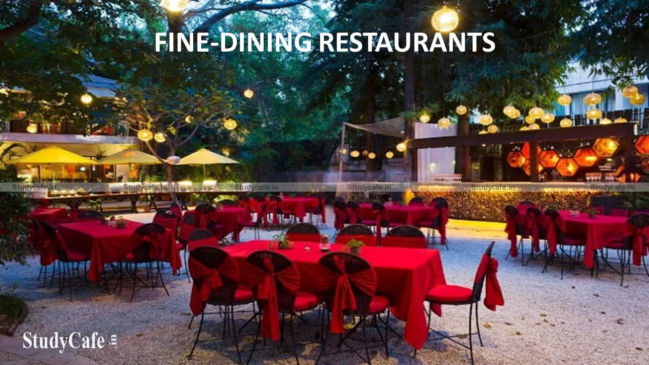 Applicability of GST on Restaurants, Hotels, Fine-dining restaurants and Cloud-kitchens