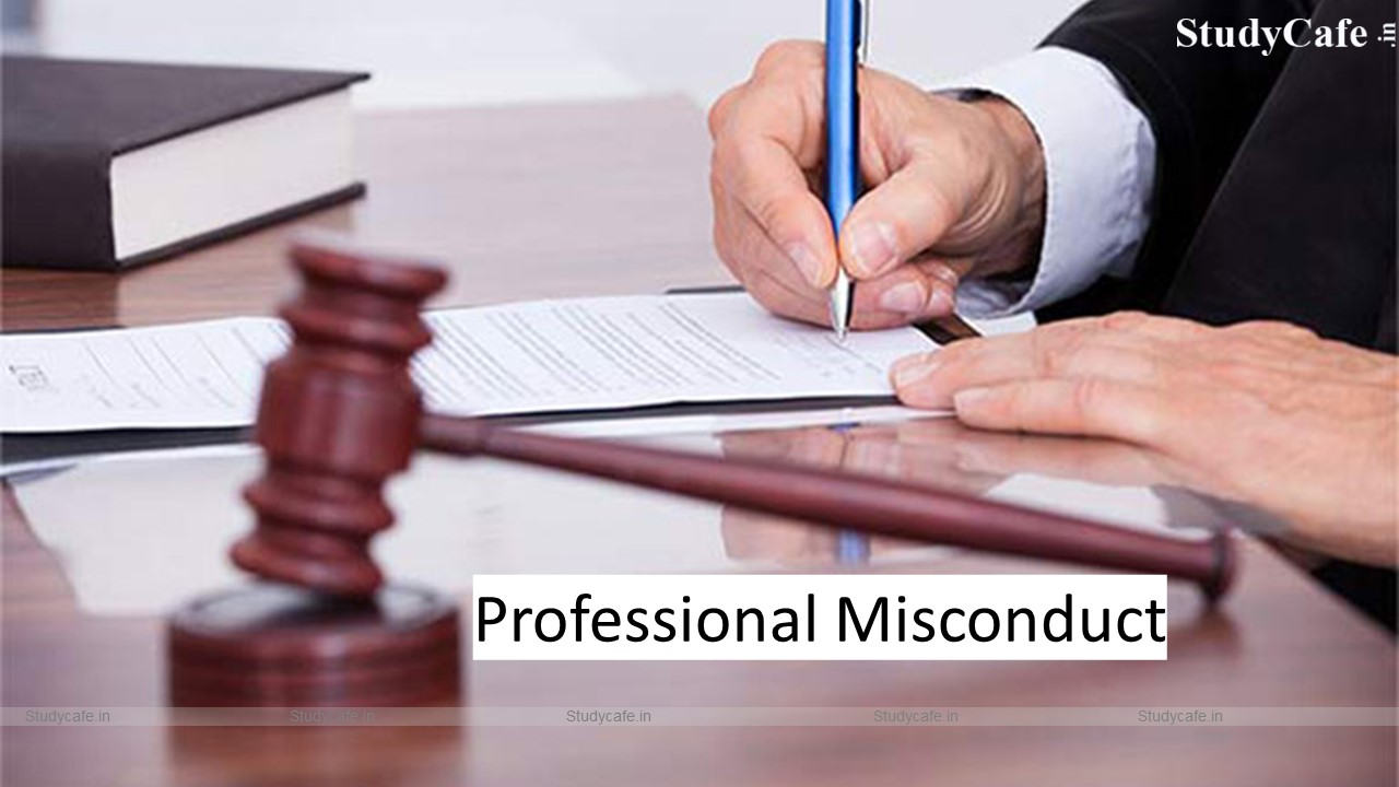 CA Signs more than 490 Tax Audit Reports held guilty for Professional Misconduct