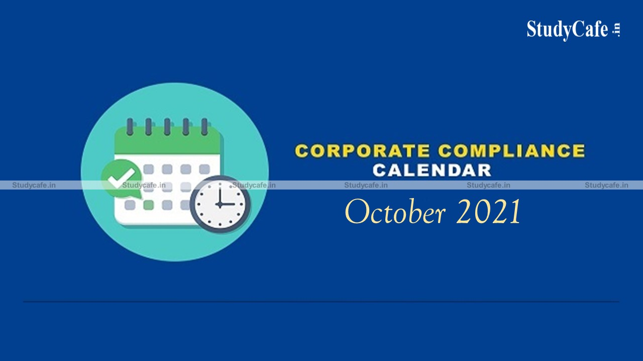 Corporate Compliance Calendar for the m/o October, 2021