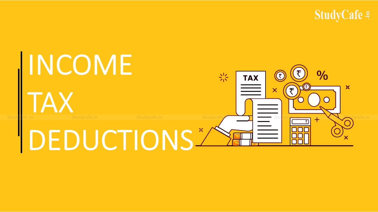 DEDUCTION UNDER INCOME TAX