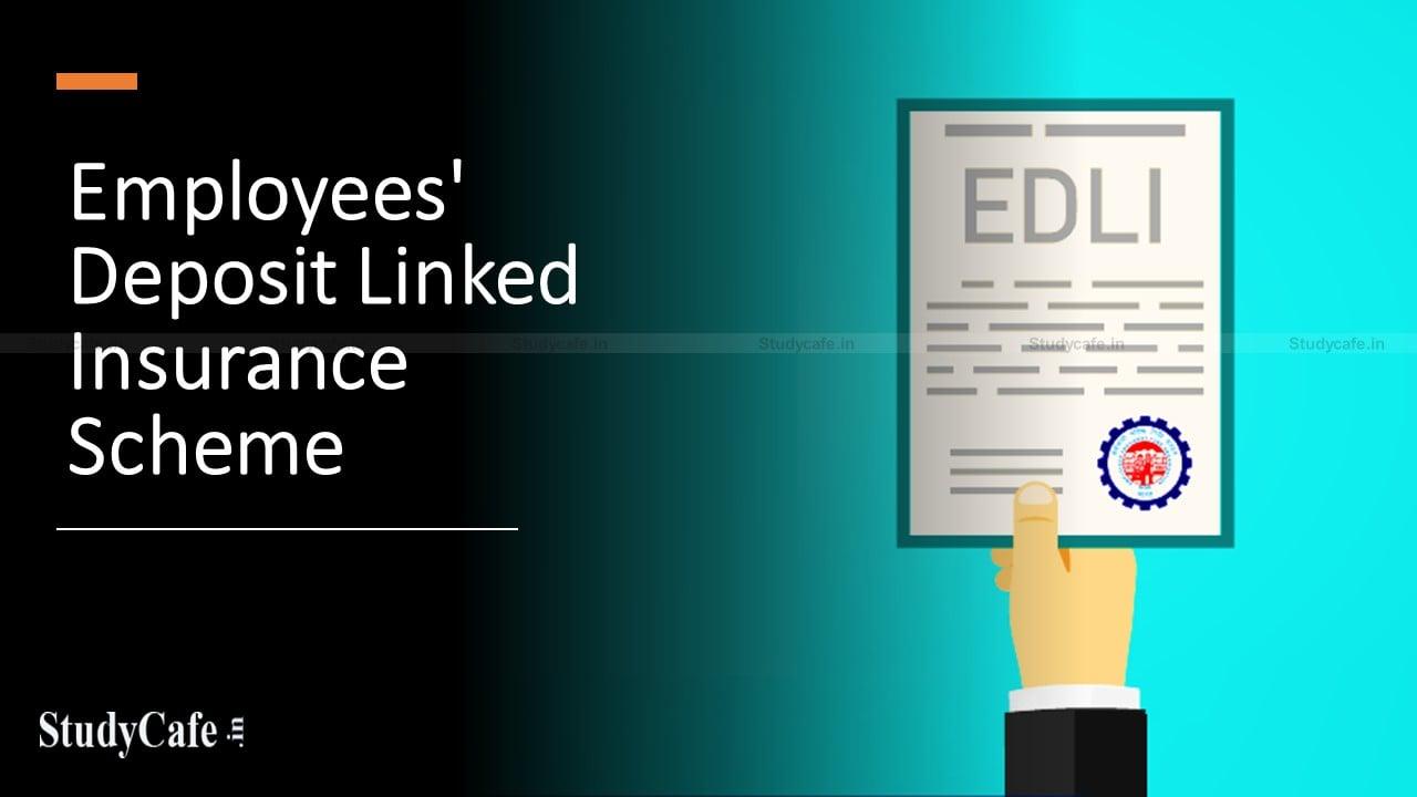 Employees' Deposit Linked Insurance Scheme : A Brief