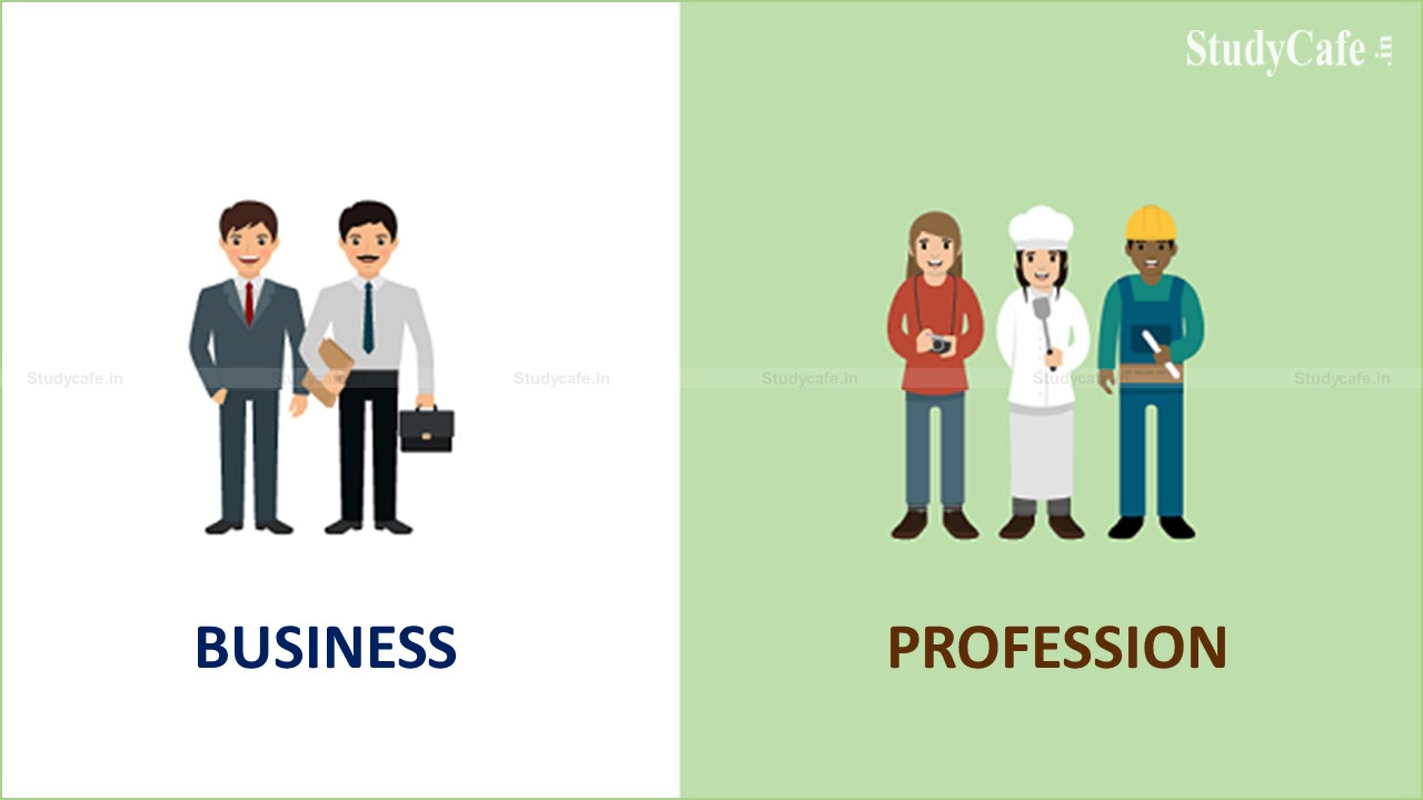 INCOME FROM BUSINESS AND PROFESSION