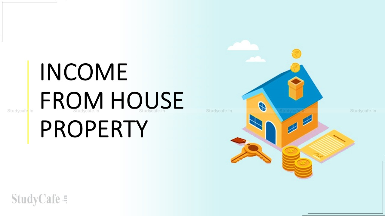 INCOME FROM HOUSE PROPERTY UNDER INCOME TAX ACT