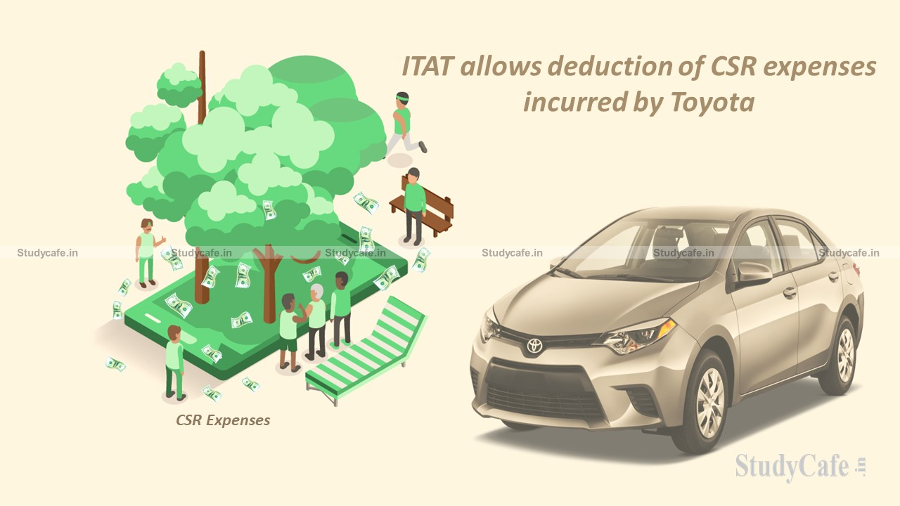 ITAT allows deduction of CSR expenses incurred by Toyota
