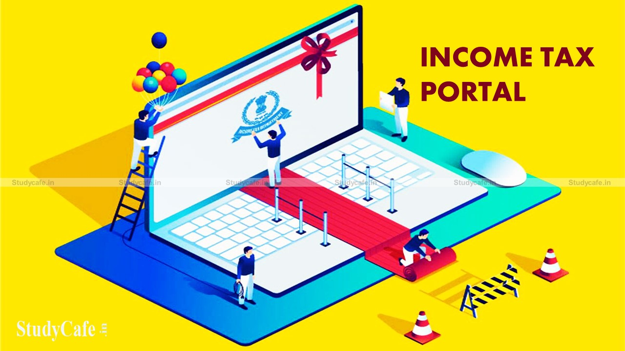 Income Tax Portal will not be accessible due to maintenance from October 23 to October 24