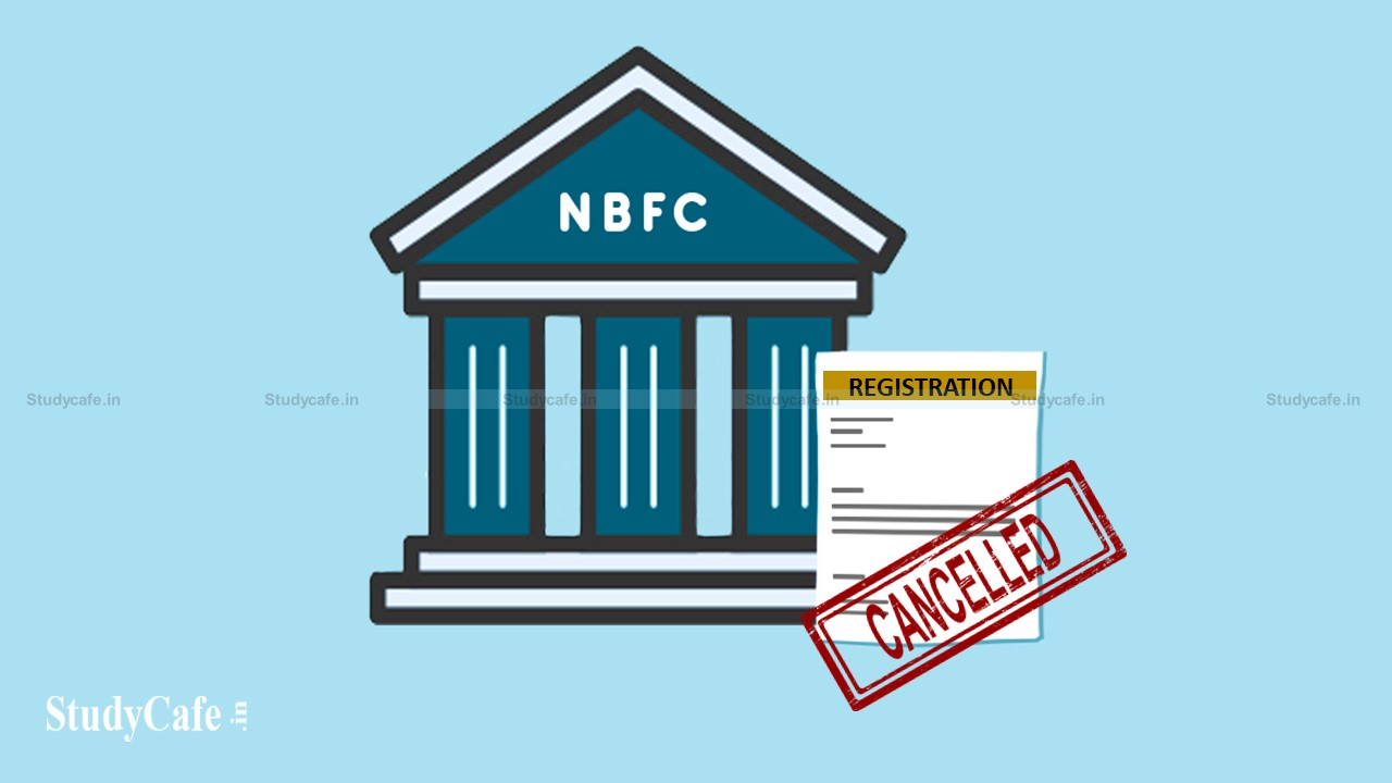 RBI has revoked the registrations of six non-banking financial companies (NBFCs)