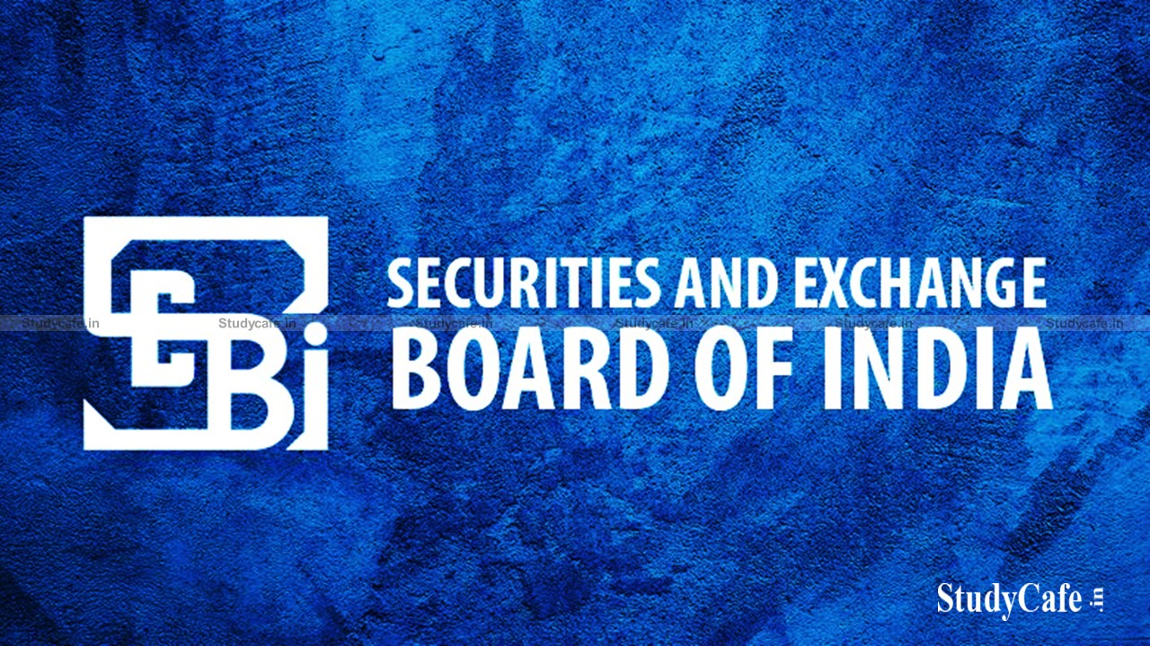 SEBI issues Circular on Streamlining of issuance of SCORES Authentication
