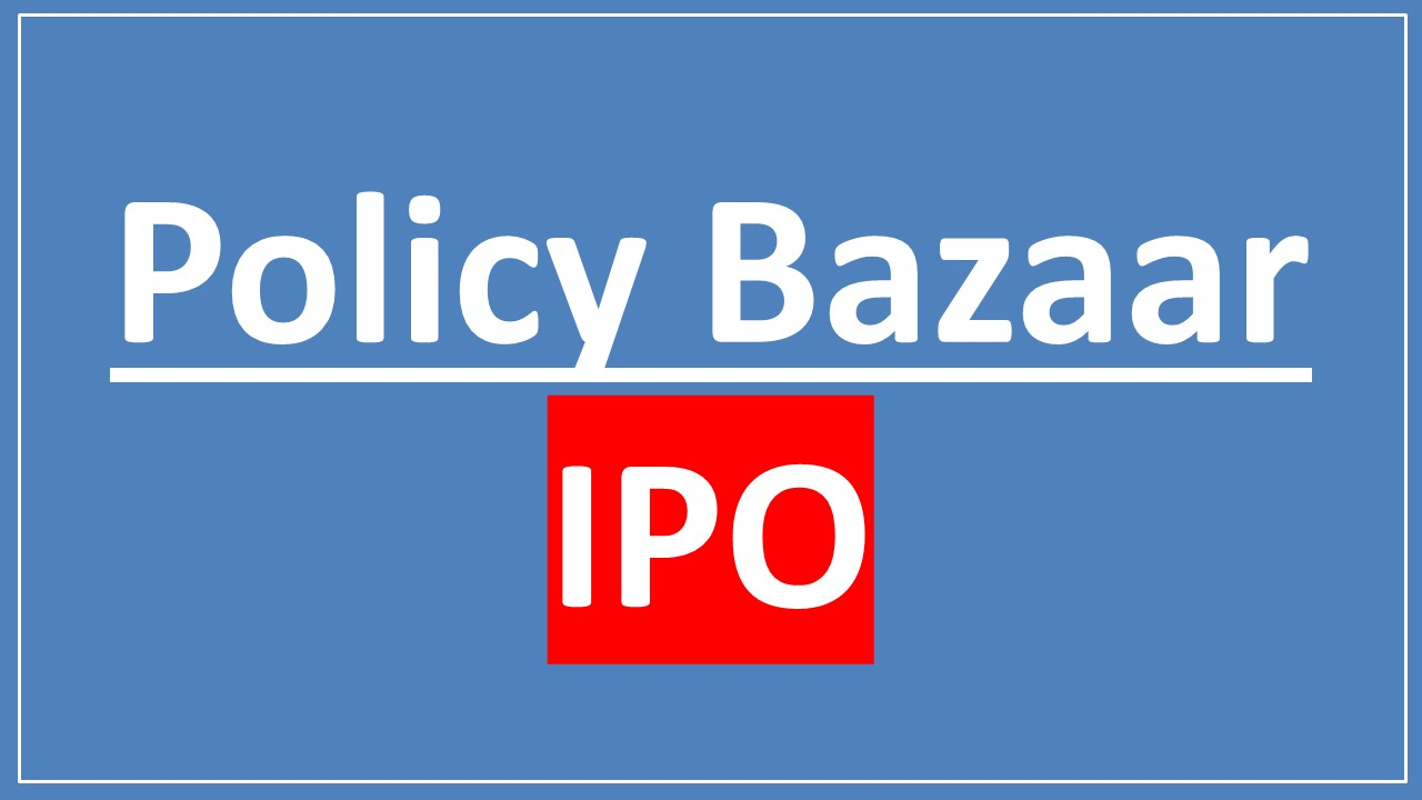 Policy Bazaar IPO: News, Release date and many more