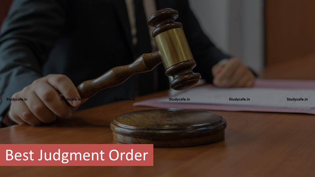 Best Judgment Assessment Order withdrawn as Petitioner filed relevant returns in accordance with order of High Court