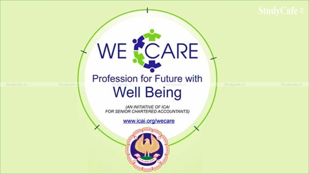 Senior CA Members can now register for the ICAI's WeCare Initiative