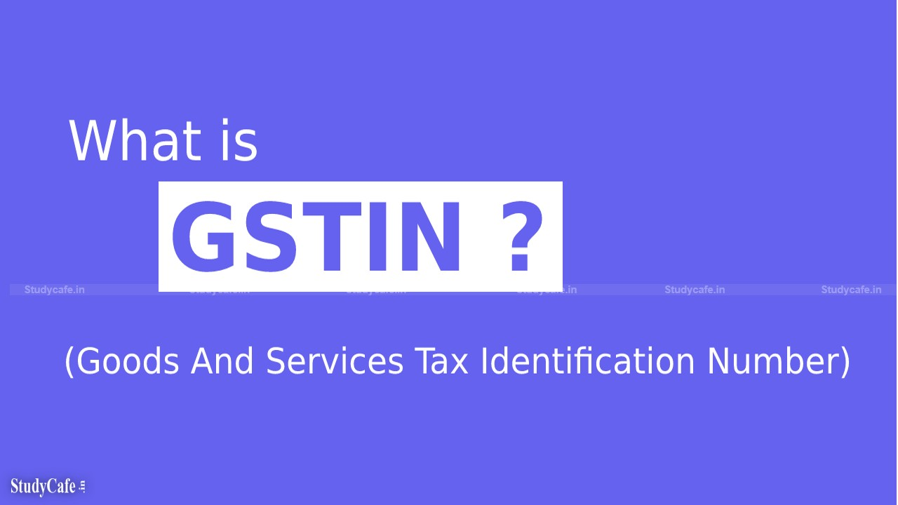 What is the GSTN (Goods and Service Tax Network)?