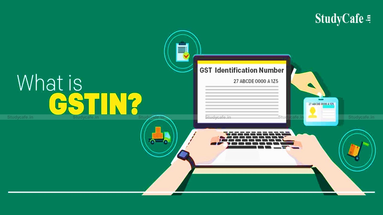 What is GSTIN: HOW TO APPLY FOR GSTIN